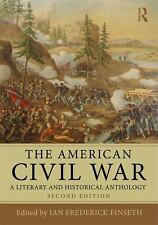 The American Civil War : A Literary and Historical Anthology (2013,...