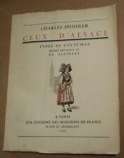 CHARLES SPINDLER CEUX D'ALSACEZ dessins ED ELZINGRE 1944