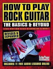 How to Play Rock Guitar: The Basics and Beyond (Guitar Player Musician-ExLibrary