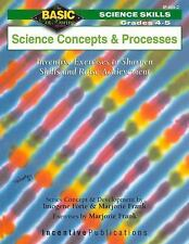 Science Concepts and Processes Grades 4-5: Inventive Exercises to Sharpen Skills