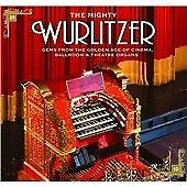 Various Artists - Mighty Wurlitzer (Gems From A Golden Age Of Cinema,...
