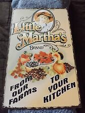 LITTLE MARTHA'S BRAND FROM OUR FARMS TO YOUR KITCHEN METAL COUNTRY SIGN 1990'S