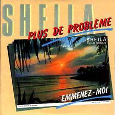 CD Single SHEILA Plus de probleme - Emmenez moi