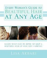 Every Woman's Guide to Beautiful Hair at Any Age