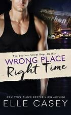 The Bourbon Street Boys: Wrong Place, Right Time 2 by Elle Casey (2016, CD,...