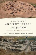 A History of Ancient Israel and Judah by John H. Hayes and J. Maxwell Miller...
