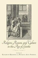 Studies in German Literature Linguistics and Culture: Religion, Reason, and...