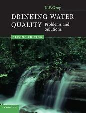 Drinking Water Quality : Problems and Solutions by N. F. Gray (2008,...