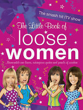 The Little Book of Loose Women by Loose Women (Hardback, 2010)