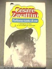 PARLIAMO TANTO DI ME Cesare Zavattini Tascabili Bompiani 1977 Libro Letteratura
