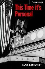 This Time It's Personal Level 6 Advanced Book with Audio CDs 3) Pack Cambridge