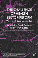 Challenge of Health Sector Reform: What Must Governments Do? (Role of Government