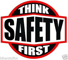 THINK SAFETY FIRST HARD HAT STICKER BLACK ON WHITE AND RED