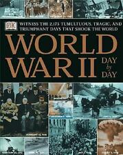 World War II : Day by Day (2001, Hardcover)