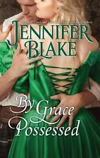 By Grace Possessed (The Three Graces) Blake, Jennifer Mass Market Paperback