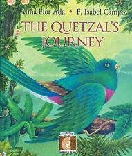 Puertas Al Sol / Gateways to the Sun: The Quetzal's Journey by Alma Flor Ada...