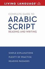 Arabic Script : Reading and Writing by Rym Bettaieb and Living Language Staff...