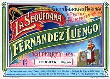 Año 1940/50. Cartel Publicitario LA SEQUEDANA. FERNANDEZ LUENGO (Sopa LENGUETA)