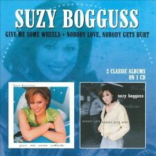 Give Me Some Wheels/Nobody Love, Nobody Gets Hurt by Suzy Bogguss (CD,...