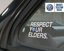 Volkswagen Respect Your Elders Euro Style window sticker decal