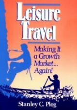 Leisure Travel : Making it a Growth Market...Again!