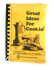 Great Ideas For Cookin Vol 2 by Mt Hood Council-Tel Co Pioneers Bound Papercover