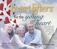 Heartlifters for the Young at Heart : Surprising Stories, Stirring Messages, an…