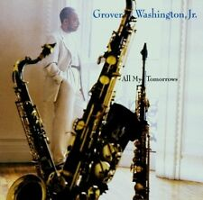 Grover Washington Jr. - All My Tomorrows EDDIE HENDERSON HANK JONES BILLY HART