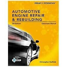 TODAY'S TECHNICIAN AUTOMOTIVE ENGINE REPAIR AND REBUILDIN - NEW PAPERBACK BOOK