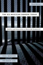 Latin American Silhouettes: The U. S.-Mexican Border Today : Conflict and...