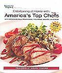 Entertaining at Home with America's Top Chefs (2008, Hardcover)