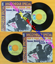 LP 45 7'' ISAAC HAYES DAVID PORTER Ain't that loving you Baby i'm no cd mc dvd