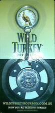 "Wild Turkey Poker Keyring ""BRAND NEW"" - 4 colours available"