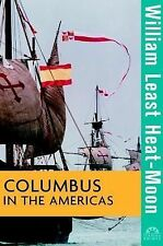 Turning Points in History Ser.: Columbus in the Americas 4 by William Least...
