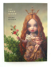 MARK RYDEN THE TREE SHOW *1ST EDITION* ART BOOK BRAND NEW SEALED HARDCOVER