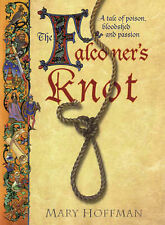 The Falconer's Knot, Mary Hoffman, New Book