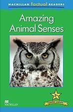 Macmillan Factual Readers Level 2+: Amazing Animal Senses, Claire Llewellyn