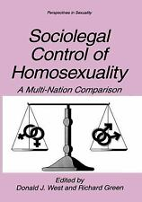 Sociolegal Control of Homosexuality: A Multi-Nation Comparison (Perspe-ExLibrary