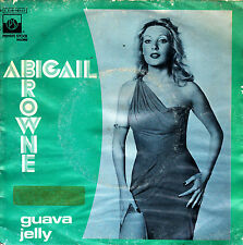 """ABIGAIL BROWNE - GUAVA JELLY + SLOW MOTION PICTURES 7"""" SINGLE SPAIN 1977"""