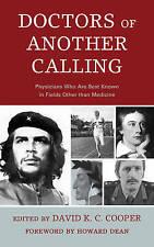 Doctors of Another Calling, David K. C. Cooper