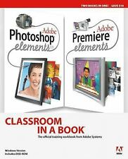 Adobe Photoshop Elements 3.0 and Premiere Elements Classroom in a Book Collectio