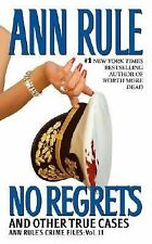 No Regrets (Ann Rule's Crime Files, Vol. 11)