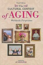 The Cultural Context of Aging: Worldwide Perspectives Third Edition-ExLibrary