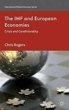 NEW - The IMF and European Economies: Crisis and Conditionality