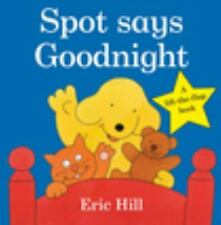 Spot Says Goodnight by Eric Hill