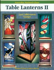 Aanraku Table Lanterns II Stained Glass Pattern Book, Light, Shade,