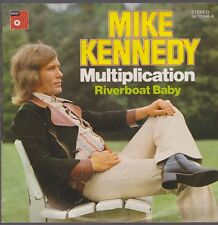 "7"" Mike Kennedy Multiplication / Riverboat Baby 70`s BASF 06 12646-8"