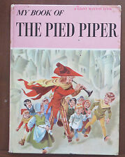 My Book of THE PIED PIPER a Giant Maxton Book 1963 Vintage Children's Book