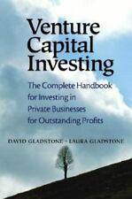 Venture Capital Investing: The Complete Handbook for Investing in Private Busine