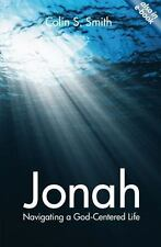 Jonah: Navigating a God Centred Life, Smith, Colin S., Acceptable Book